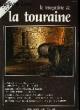 Le Magazine de la Touraine N°13. COLLECTIF