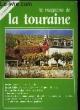 Le Magazine de la Touraine N°12. PECHINOT JEAN-LUC & COLLECTIF