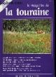 Le Magazine de la Touraine N°11. PECHINOT JEAN-LUC & COLLECTIF