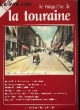 Le Magazine de la Touraine N°10.. PECHINOT JEAN-LUC & COLLECTIF