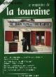 Le Magazine de la Touraine N°9. PECHINOT JEAN-LUC & COLLECTIF