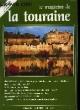 Le Magazine de la Touraine N°6. PECHINOT JEAN-LUC & COLLECTIF