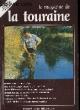Le Magazine de la Touraine N°4. PECHINOT JEAN-LUC & COLLECTIF