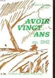 Avoir Vingt Ans en 1942. DEAN Robert-André