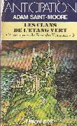 LES CLANS DE L'ETANG VERT (CHRONIQUES DE L'ERE DU VERSEAU 9). SAINT-MOORE ADAM