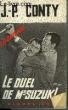 LE DUEL DE MR SUZUKI. CONTY JEAN-PIERRE