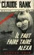 """IL FAUT FAIRE TAIRE ALEXA """" LE MONDE EN MARCHE"""". RANK CLAUDE"""