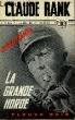 """LA GRANDE HORDE """"LE MONDE EN MARCHE"""". RANK CLAUDE"""