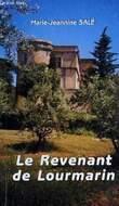 LE REVENANT DE LOURMARIN. SALE MARIE-JEANNINE