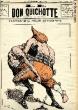 """Le Don Quichotte N°483, """"L'Univers"""" et le """"Figaro"""".. GILBERT-MARTIN"""