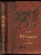 L'ART BYZANTIN - Bibliothèque de l'Enseignement des Beaux-Arts.. BAYET CH.