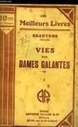 VIES DES DAMES GALANTES - TOME 1. BRANTOME