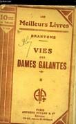 VIES DES DAMES GALANTES - TOME 2. BRANTOME