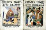 2 TOMES. GULLIVER S TRAVELS. PART 1 : A VOYAGE TO LILLIPUT. PART 2: A VOYAGE DO BROBDINGNAC. TEXTE EN ANGLAIS.. SWIFT JONATHAN.