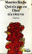 QUI N'A PAS VU DIEU N'A RIEN VU - Zapping - Collection Virgule V91. ROCHE MAURICE