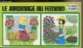 Le jardinage au féminin en bandes déssinées.. Skip