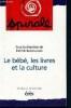 Spirale n°0 / 1996 : le bébé, les livres et la culture. Bensoussan Patrick