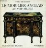 Le mobilier anglais au XVIIIéme siècle - Plaisir des images. Nickerson David