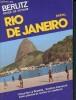 Berlitz guide de voyage - rio de janeiro - brésil- Excursions à Brasilia, section carnaval... - 2éme édition. Collectif