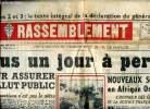 Le Rassemblement N°173 du samedi 26 août 1950 Plus un jour à perdre Sommaire: Plus un jour à perdre pour assurer le salut public; Nouveaux scandales ...