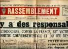 Le Rassemblement N°181 du samedi 21 octobre 1950 Il y a des responsables L'Indochine, comme la France, est victime de l'inertie gouvernementale et du ...