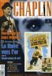 CHAPLIN ETERNEL N°2. LA VIE DE CHAPLIN: NAVIGATION EN EAUX TROUBLES. L'AVENTURE DU FILM: LA RUEE VERS L'OR suivi de CHARLOT GARCON DE CAFE. COLLECTIF
