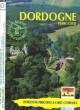 DORDOGNE PERIGORD N°24. GITES RURAUX, MEUBLES DE TOURISME, RANDONNEES, STAGES DE PEINTURE.... COLLECTIF
