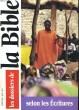 LES DOSSIERS DE LA BIBLE N°37. SELON LES ECRITURES. COLLECTIF