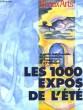 BEAUX ARTS MAGAZINE. LES 1000 EXPOS DE L'ETE. LE GUIDE INDISPENSABLE DE VOS VACANCES EN FRANCE ET A L'ETRANGER. COLLECTIF