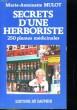 SECRETS D'UNE HERBORISTE. M.-A. MULOT