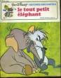 LE TOUT PETIT ELEPHANT. WALT DISNEY