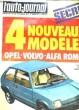 L'AUTO-JOURNAL N°4. 4 NOUVEAUX MODELES OPEL - VOLVO - ALFO ROMEA. ESSAI: CHRYSLER 2 ITRES AUTOMATIQUES ALFASUD SPRINT. COLLECTIF
