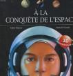 A LA CONQUETE DE L'ESPACE. DUPAS ALAIN