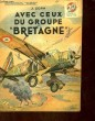 """AVEC CEUX DU GROUPE """"BRETAGNE"""". ZORN J."""