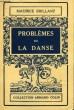 PROBLEME DE LA DANSE. BRILLANT MAURICE