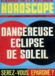 HOROSCOPE, N° 331, OCT. 1977, DANGEREUSE ECLIPSE DE SOLEIL. COLLECTIF