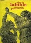 SCENES DE LA BIBLE ILLUSTREES PAR GUSTAVE DORE. COLLECTIF
