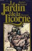 LE JARDIN DE LA LICORNE. SADOUL JACQUES