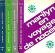 MARILYN AU COLLEGE / MARILYN FACE A LA VIE / MARILYN FEMME MARIEE / MARILYN EN VOYAGE DE NOCES (4 TOMES). VALOJIE MARILYN