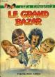 LES CHARLOTS, LE GRAND BAZAR. ZIDI CLAUDE, BELLER GEORGES, FABRE MICHEL