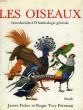 LE MONDE DES OISEAUX, INTRODUCTION A L'ORNITHOLOGIUE GENERALE. FISHER JAMES, TORY PETERSON ROGER