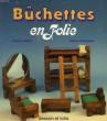 BUCHETTES EN FOLIE. DELLAY PATRICK, KERBACHER SIMON