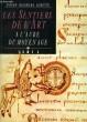 LES SENTIERS DE L'ART, A L'AUBE DU MOYEN AGE, TOME 2. LORETTE DIDIER GEORGES