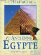 L'HERITAGE DE L'ANCIENNE EGYPTE. FREEMAN CHARLES