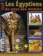 LES CLES DE L'ACTUALITE JUNIOR, LES EGYPTIENS, AU PAYS DE MOMIES. COLLECTIF