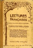 LECTURES FRANCAISE, LECTURE COURANTE, LECTURE EXPLIQUEE. BAZIN RENE, DUFRENNE P.