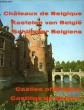 CHATEAUX DE BELGIQUE. VAN REMOORTERE J., VAN DEN BREMT F.