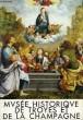 Musée Historique de Troyes et de la Champagne. Guide.. DEBUISSON MARGUERITE