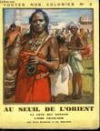 Djibouti, au seuil de l'Orient. Suivi de Les Possessions Françaises de l'Inde. HACHETTE RENÉ, GINESTOU JO.