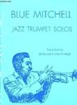 Blue Mitchell. Jazz Trumpet Solos.. BUNNELL Jeff & PLUMLEIGH Mike